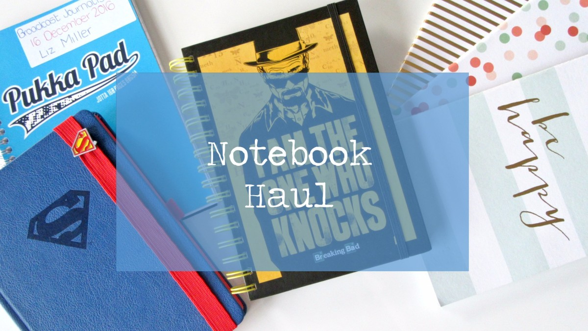 Notebook Haul