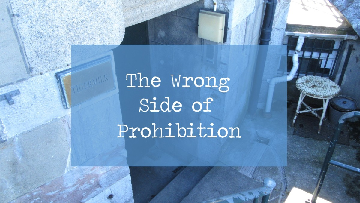 The Wrong Side of Prohibition