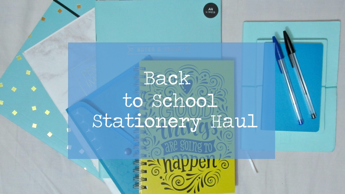 Back to School // Stationery Haul