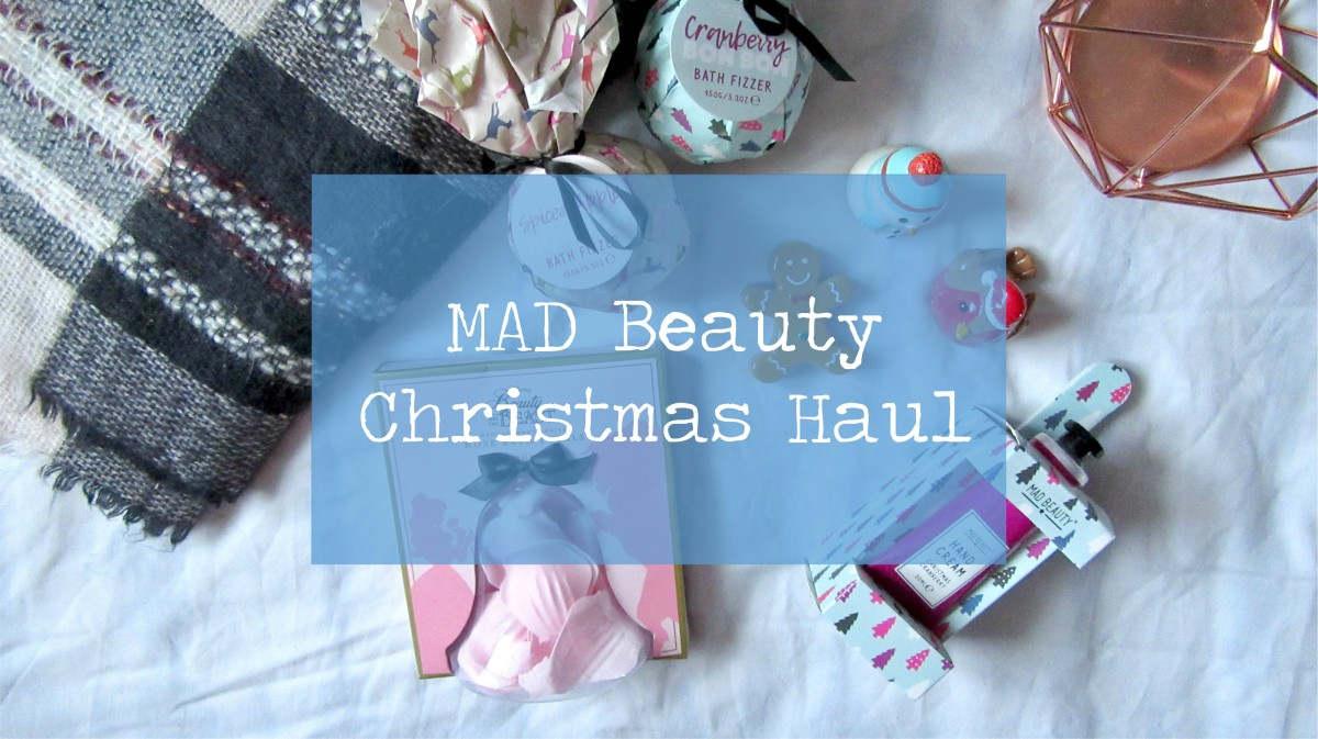 MAD Beauty Christmas Haul