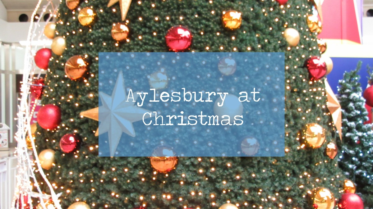 Blogmas Day 6 // Aylesbury at Christmas