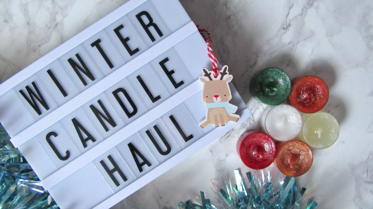 Blogmas Day 15 // Winter Candle Haul