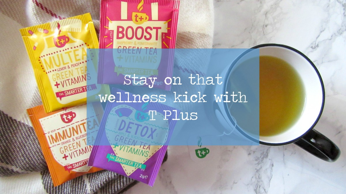 Stay on that wellness kick with T Plus