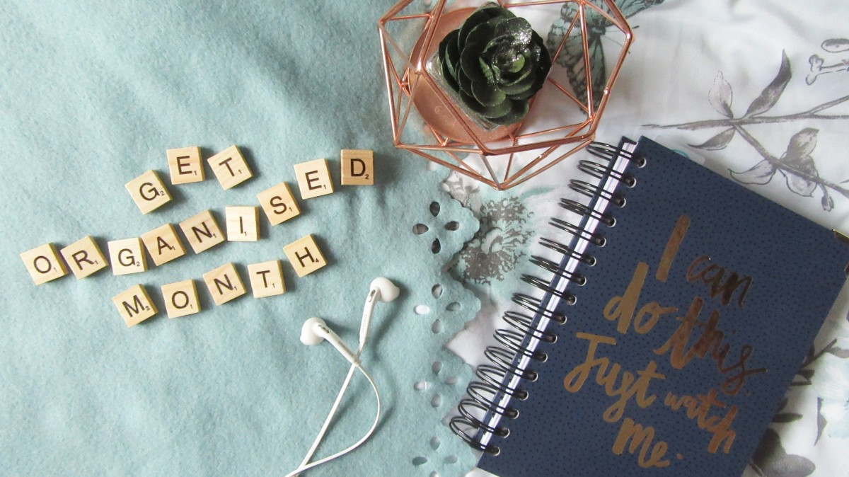 January 2019 - Get Organised Month